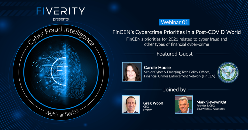 FinCen Webinar on Cybercrime with Carole House, Greg Woolf and Mark Sievewright