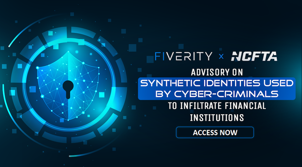 NCFTA and FiVerity Advise on Synthetic Identiy Fraud