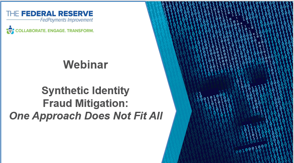 Federal Reserve, FedPayments Improvement Webinar on Synthetic Identity Fraud