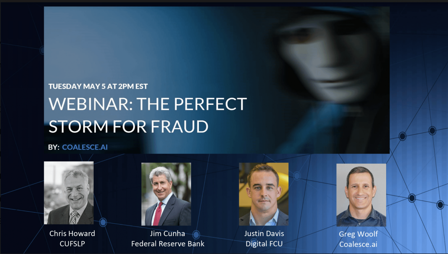 Headshots of Webinar Panel teaching about Cyber Fraud in Financial Institutions